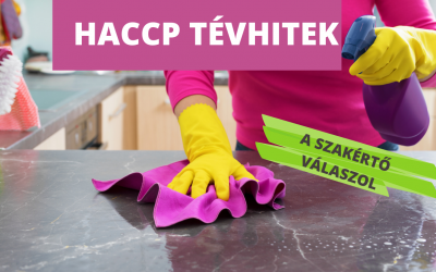 HACCP tévhitek, a szakértő válaszol